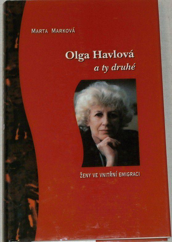 Marková Marta - Olga Havlová a ty druhé