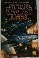 Stackpole Michael A. - STAR WARS  X - Wing: Bactová válka
