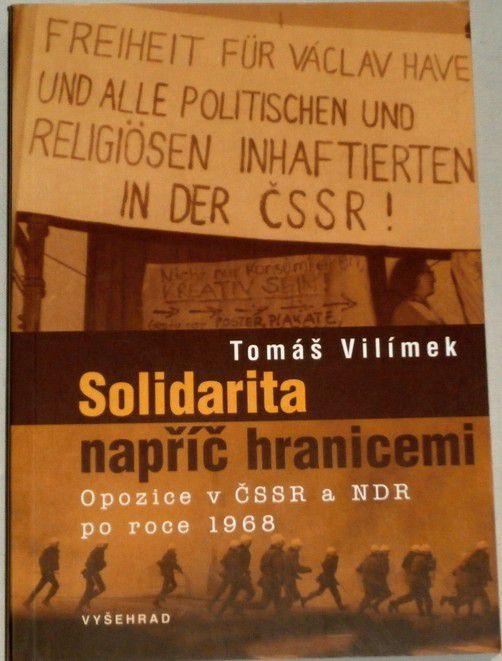 Vilímek Tomáš - Solidarita napříč hranicemi