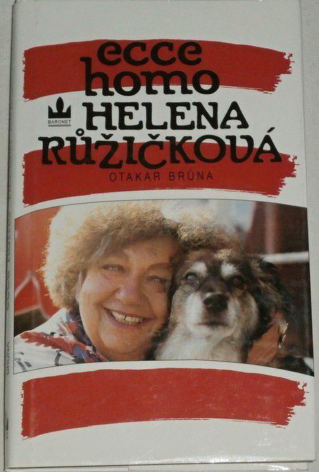 Brůna Otakar - Ecce homo Helena Růžičková