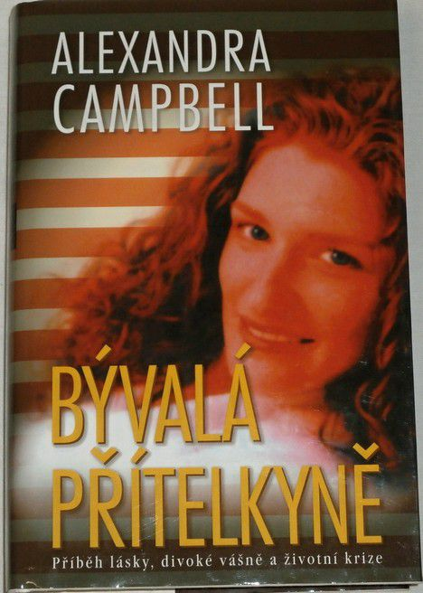 Campbel Alexandra - Bývalá přítelkyně