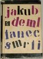 Deml Jakub - Tanec smrti