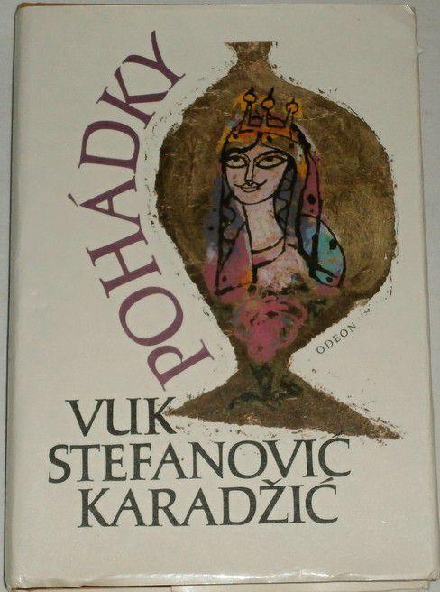 Karadžič Vuk Stefanovič - Pohádky