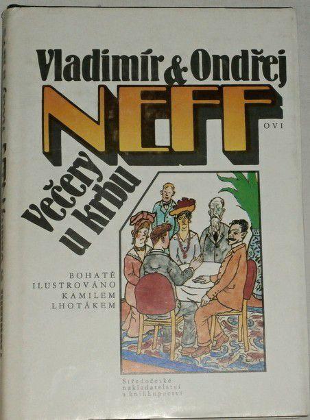 Neff Vladimír, Neff Ondřej - Večery u krbu
