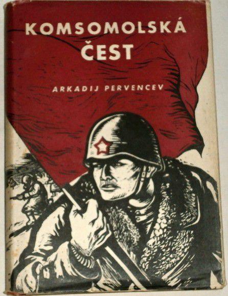 Pervencev Arkadij - Komsomolská čest
