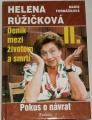 Růžičková Helena, Formáčková M. - Deník mezi životem a smrtí II.díl