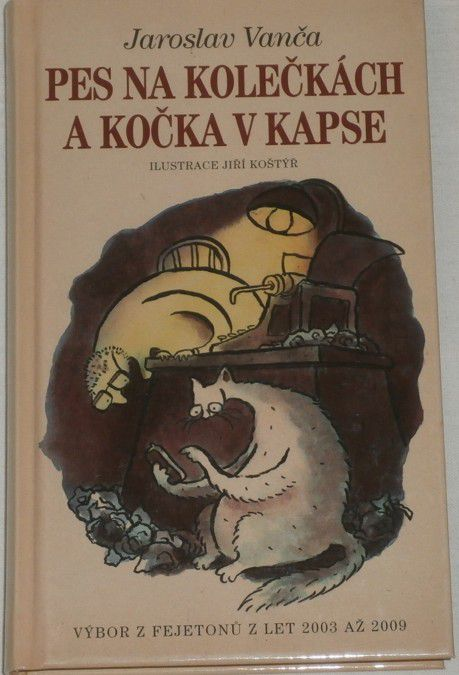 Vanča Jaroslav - Pes na kolečkách a kočka v kapse