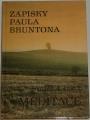 Zápisky Paula Bruntona, svazek 4. část 1. Meditace