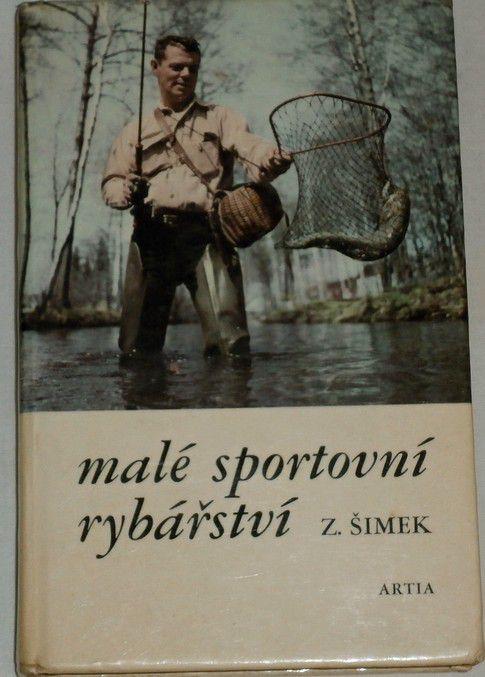 Šimek Zdeněk - Malé sportovní rybářství
