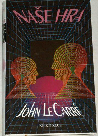 le Carré John - Naše hra