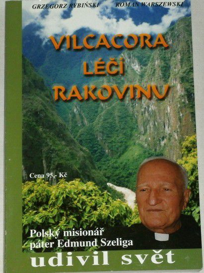 Grzegorz Rybińsky, Warszewski Roman - Vilcacora léčí rakovinu