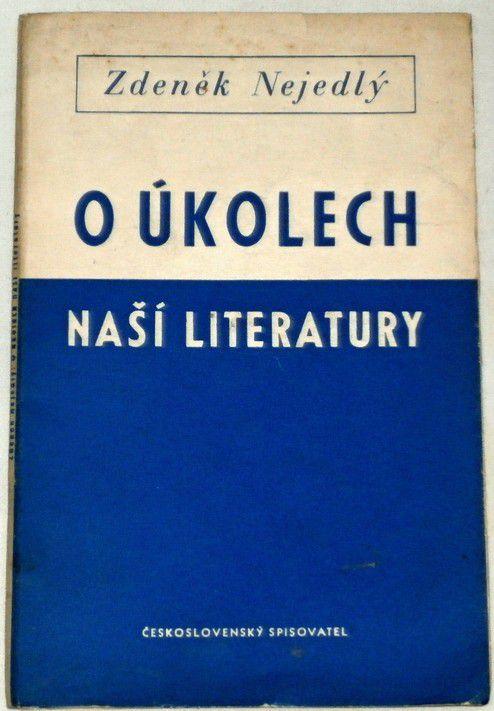 Nejedlý Zdeněk - O úkolech naší literatury