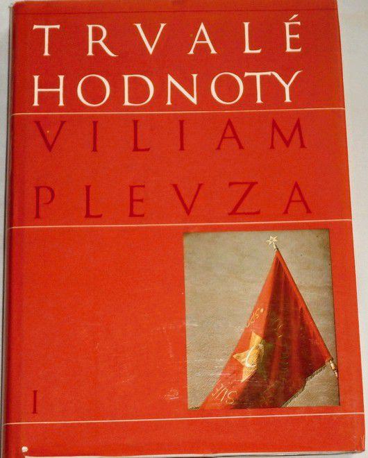 Plevza Viliam - Trvalé hodnoty I.