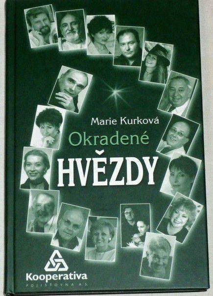 Kurková Marie - Okradené hvězdy