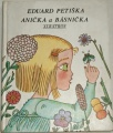 Petiška Eduard - Anička a básnička