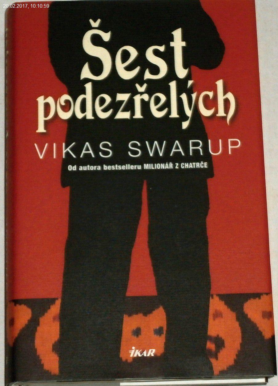 Swarup Vikas - Šest podezřelých