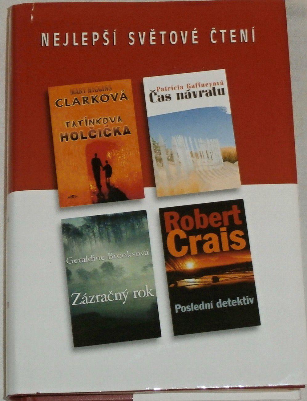Nejlepší světové čtení - Clarková, Gaffneyová, Brooksová, Crais