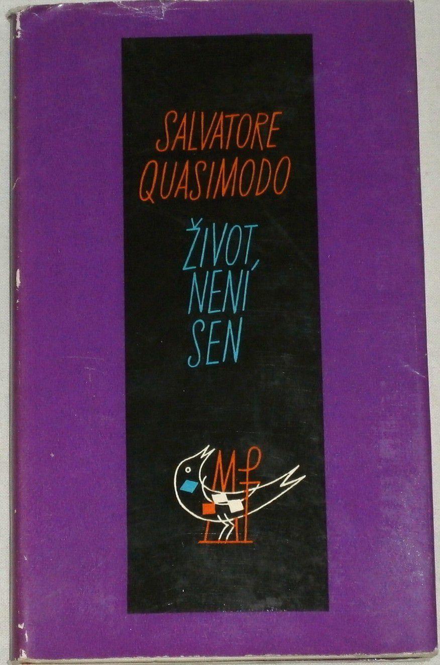 Quasimodo Salvatore - Život není sen