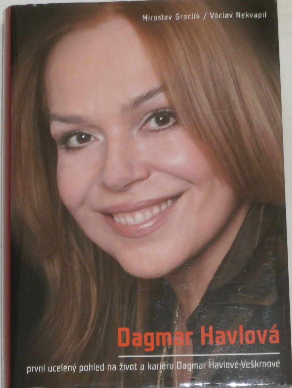 Graclík, Nekvapil - Dagmar Havlová