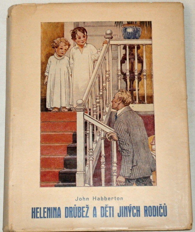 Habberton John - Helenina drůbež a děti jiných rodičů
