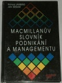 Lamming Richar, Bessant John - Macmillanův slovník podnikání a managementu
