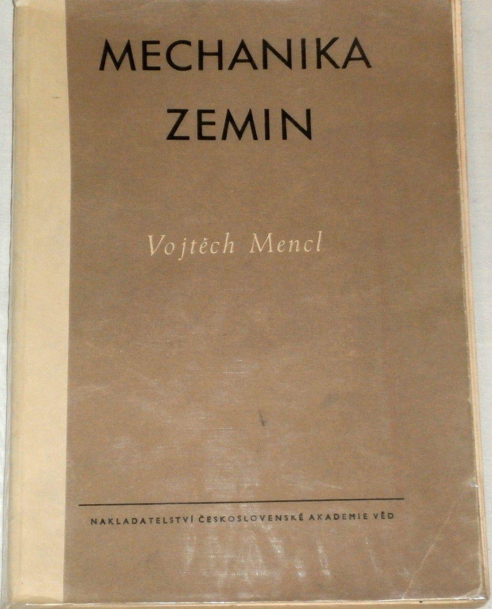 Mencl Vojtěch - Mechanika zemin