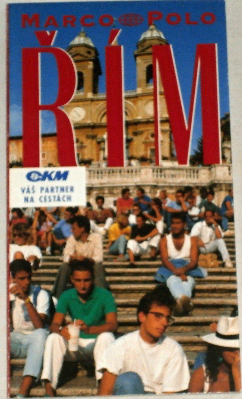 Řím - průvodce na cesty s osvědčenými tipy