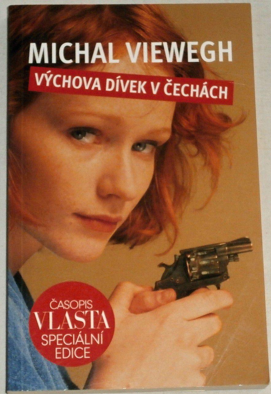 Viewegh Michal - Výchova dívek v Čechách