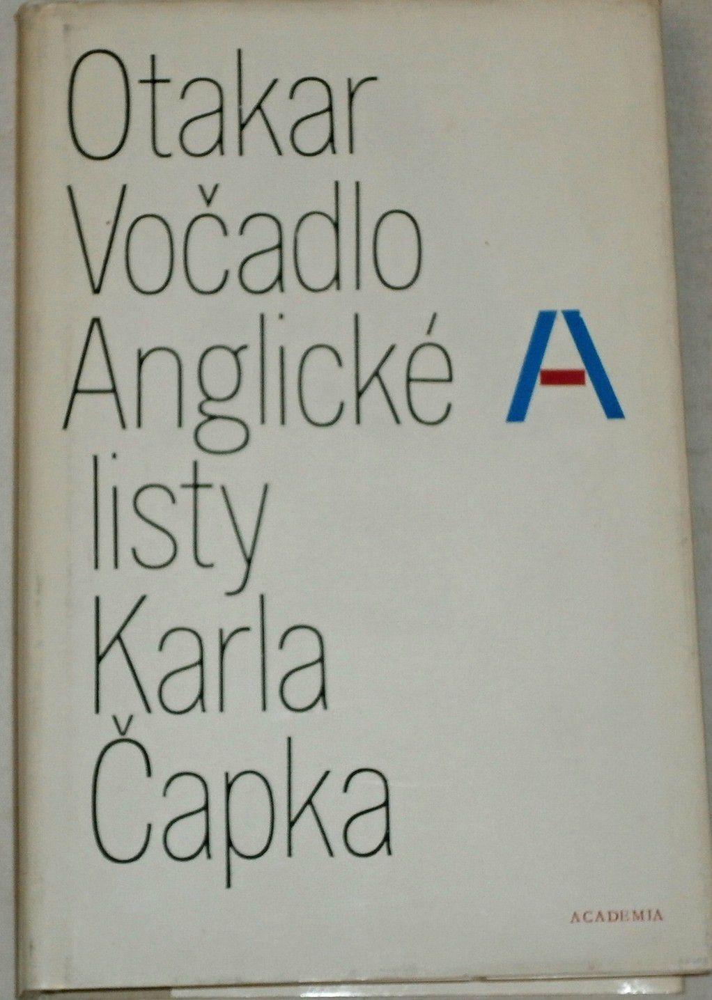 Vočadlo Otakar - Anglické listy Karla Čapka