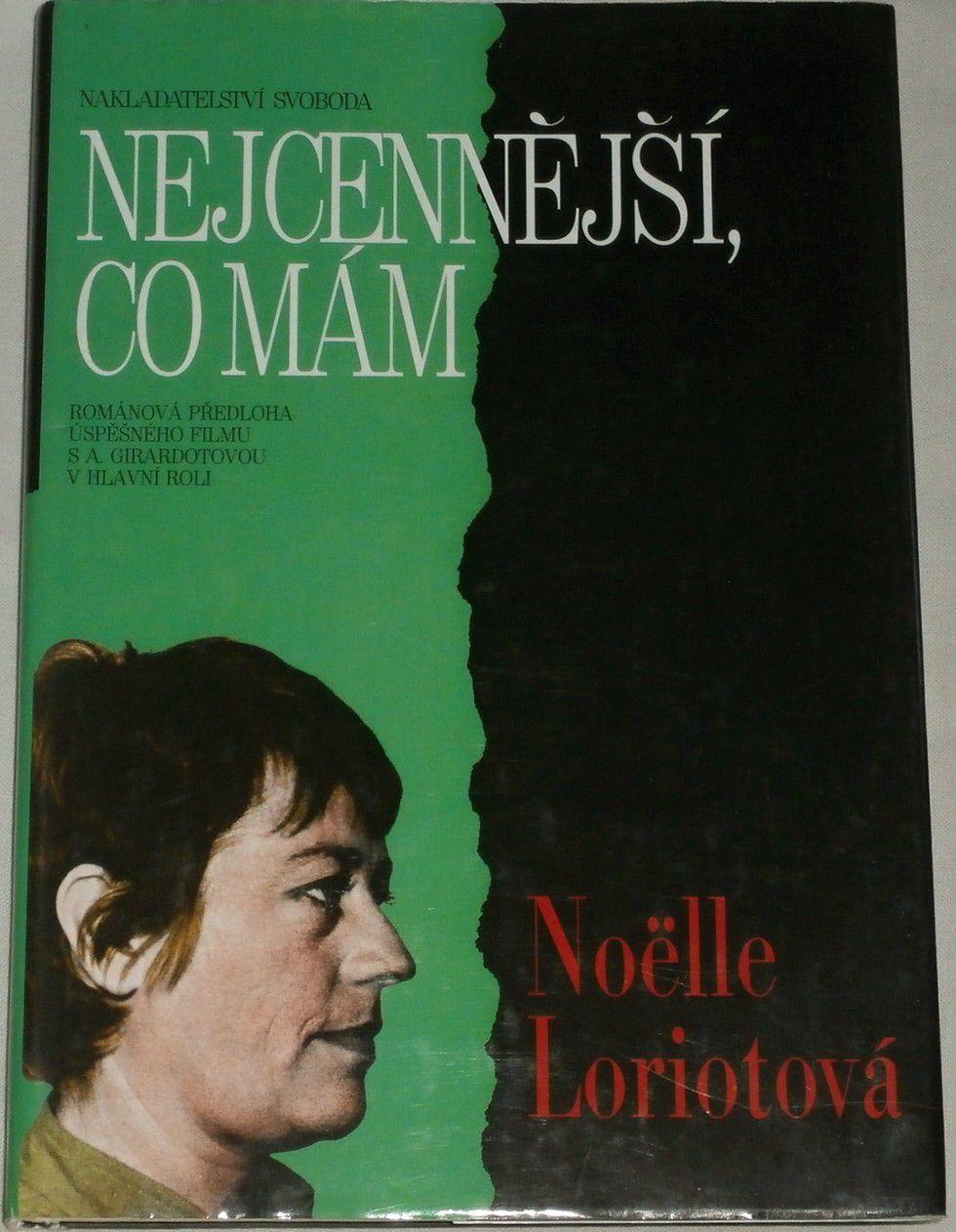 Loriotová Noëlle - Nejcennější co mám