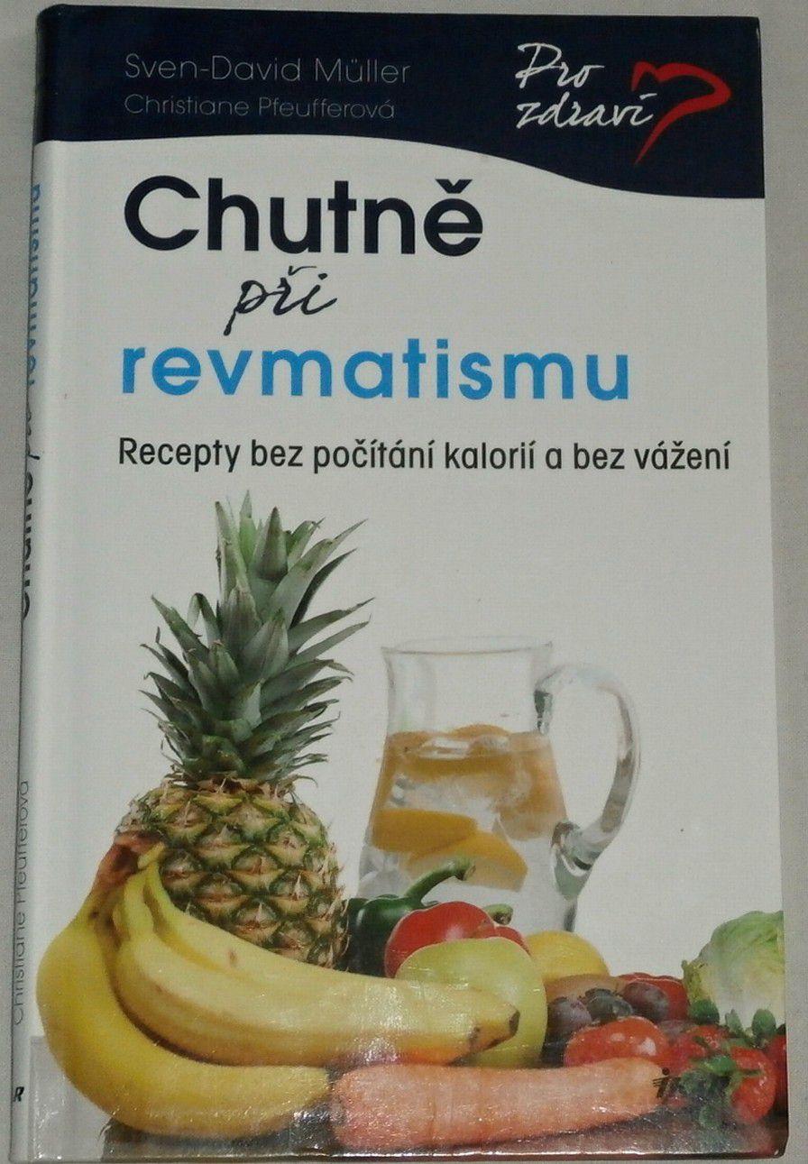 Müller Sven-David, Pfeufferová Christiane - Chutně při revmatismu