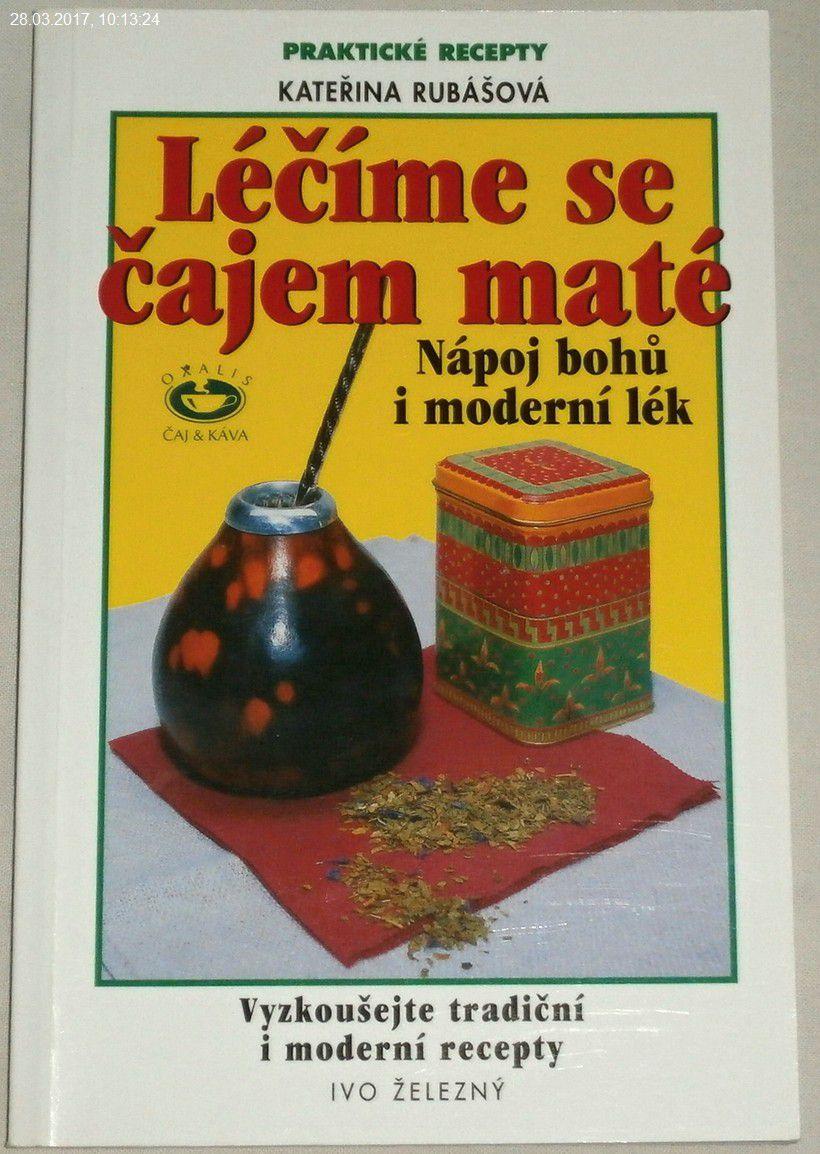 Rubášová Kateřina - Léčíme se čajem maté