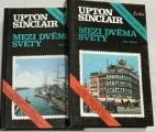 Sinclair Upton - Mezi dvěma světy I+II