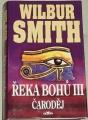 Smith Wilbur - Řeka bohů III Čaroděj