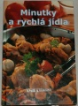 Vajglová Šárka - Minutky a rychlá jídla