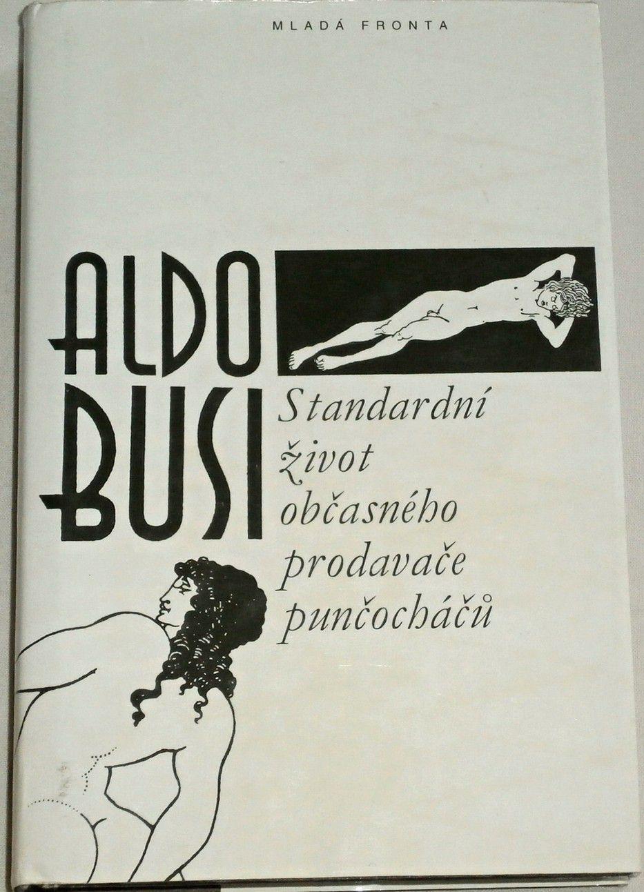 Busi Aldo - Standardní život občasného prodavače punčocháčů