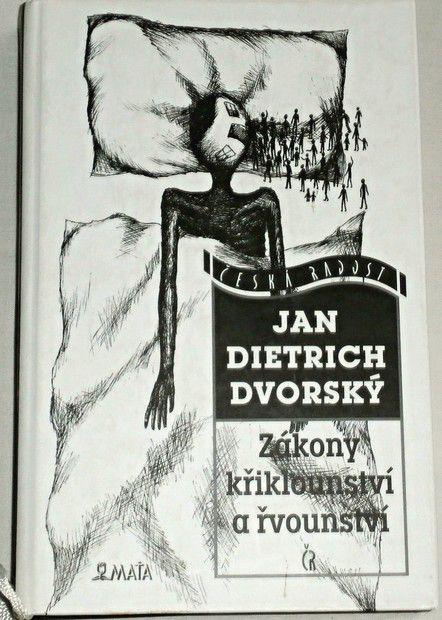 Dvorský Jan Dietrich - Zákony křiklounství a řvounství