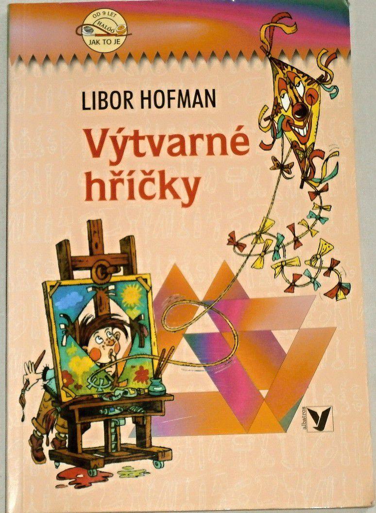 Hofman Libor - Výtvarné hříčky