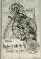 Merle Robert - Dědictví otců