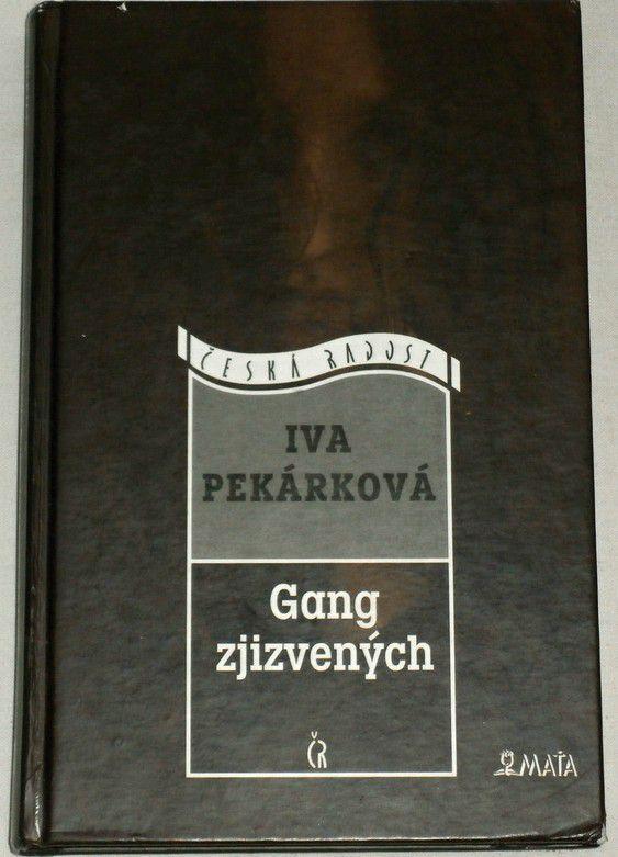 Pekárková Iva - Gang zjizvených