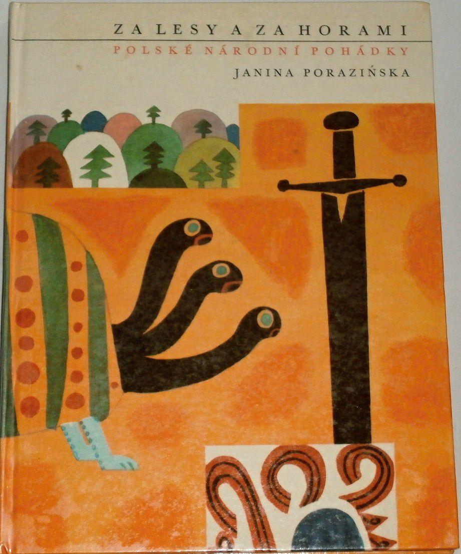 Porazińska Janina - Za lesy a za horami