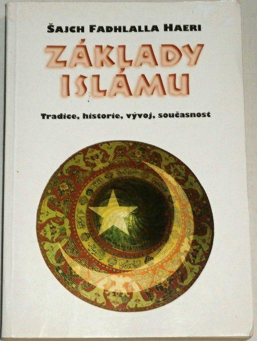 Šajch Fadhlalla Haeri - Základy Islámu