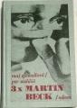 Sjöwallová  Maj, Wahlöö Per - 3x Martin Beck