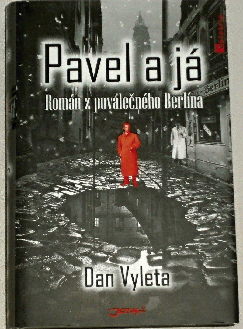 Vyleta Dan - Pavel a já