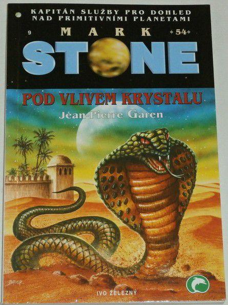 Garen Jean Piere - Mark Stone 54: Pod vlivem krystalu