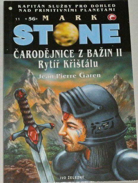 Garen Jean Piere - Mark Stone 56: Čarodějnice z bažin II. Rytíř Křišťálu