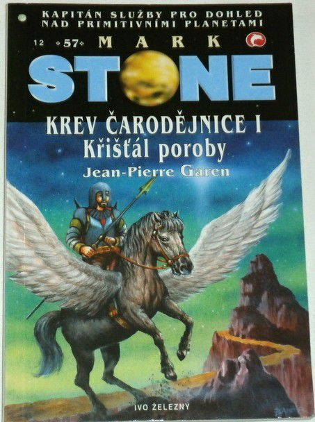 Garen Jean Piere - Mark Stone 57: Krev čarodějnice I., Křišťál poroby