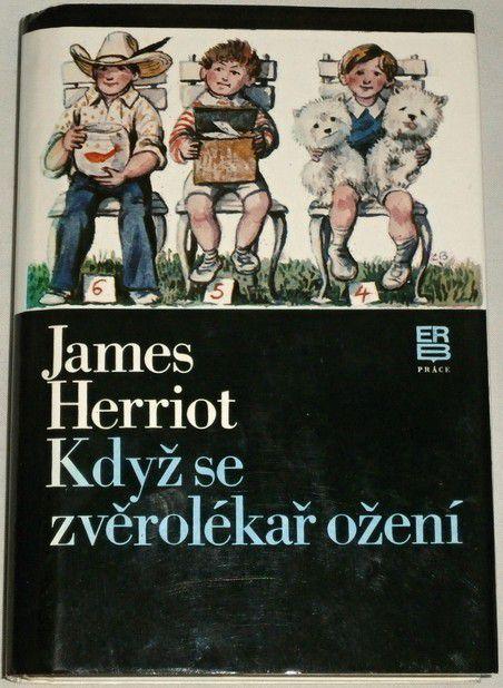 Herriot James - Když se zvěrolékař ožení