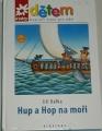 Kafka Jiří - Hup a Hop na moři