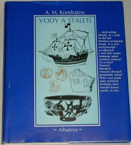 Kondratov M. A. - Vody a staletí